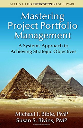 Mastering Project Portfolio Management: A Systems Approach to Achieving Strategic Objectives pdf