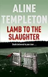 Lamb to the Slaughter (DI Marjory Fleming)