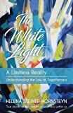 THE WHITE LIGHT — A LIMITLESS REALITY