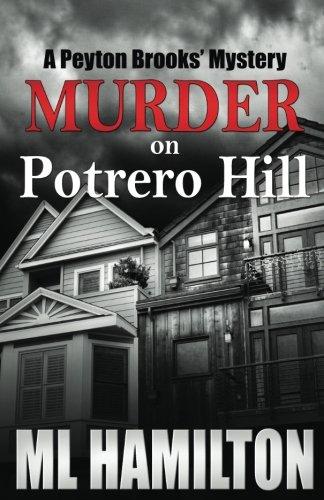 Murder on Potrero HIll: A Peyton Brooks' Mystery ebook