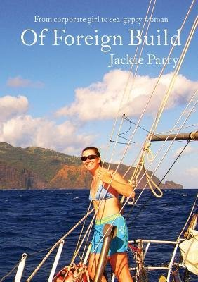 Download [(Of Foreign Build)] [Author: Jackie Sarah Parry] published on (September, 2014) PDF