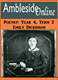 AmblesideOnline Poetry, Year 4, Term 2: Emily Dickinson