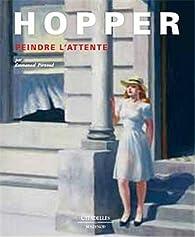 Hopper : peindre l'attente par Emmanuel Pernoud