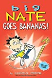 Book cover from Big Nate Goes Bananas! by Lincoln Peirce
