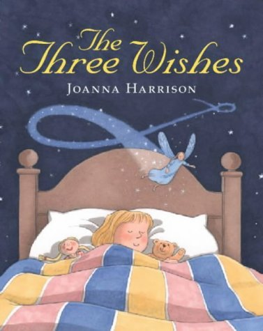 The Three Wishes by Joanna Harrison (2000-11-06) ebook