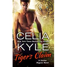 Tiger's Claim: A Paranormal Shifter Romance (Shifter Rogues Book 2)