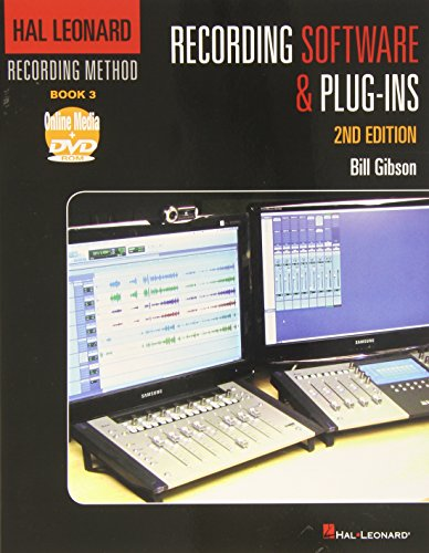 (Hal Leonard Recording Method - Book 3: Recording Software and Plug-Ins - 2nd Edition (Music Pro Guides))