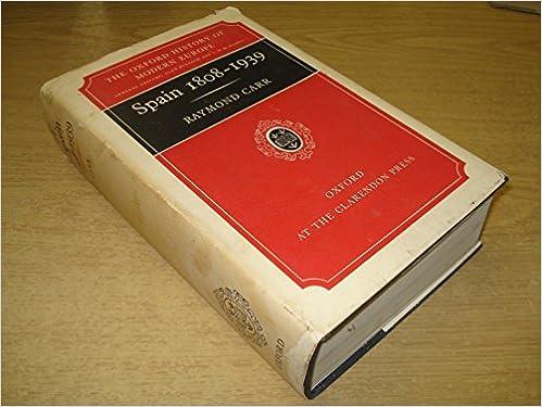 Spain 1808 - 1939: Amazon.es: Raymond Carr: Libros