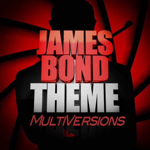 James Bond Theme (Multi Versions)