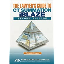 The Lawyer's Guide to CT Summation iBlaze
