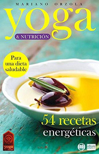Amazon.com: YOGA & NUTRICIÓN - 54 RECETAS ENERGÉTICAS: Para ...