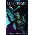 Life Reset: A LitRPG Novel (New Era Online Book 1)