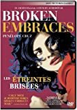 Broken Embraces (Les étreintes brisées) (Bilingual)
