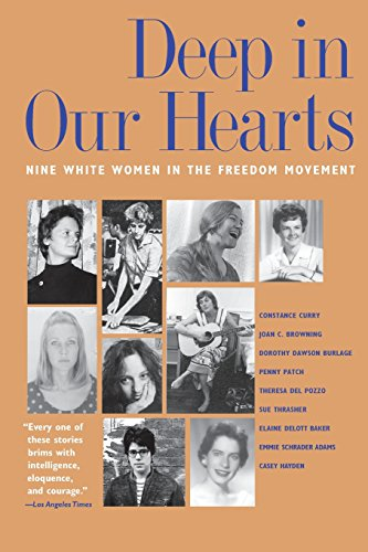 - Deep in Our Hearts: Nine White Women in the Freedom Movement