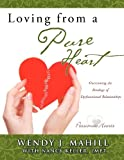 img - for Loving from a Pure Heart book / textbook / text book