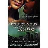 Rendez-vous Avec Le Destin (Amour Inattendu t. 1) (French Edition)
