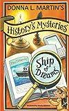 HISTORY'S MYSTERIES: Ship of Dreams