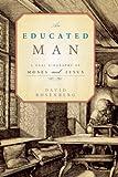 An Educated Man, David Rosenberg, 1582437289
