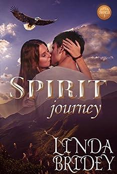 Spirit Journey: Historical Western Cowboy Romance Novel (Dawson Chronicles Book 3) by [Bridey, Linda]