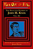 Man Out of Hell, John H. Knox, 1605435546