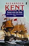 Donner unter der Kimm: Admiral Bolitho und das Tribunal von Malta (Ein Richard-Bolitho-Roman, Band 18)