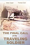 The Final Call of the Traveling Soldier, Betty Cooper and Thomas Cook, 1477116753