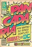 img - for Pancadaria. Por Dentro do Epico Conflito Marvel Vs DC (Em Portugues do Brasil) book / textbook / text book