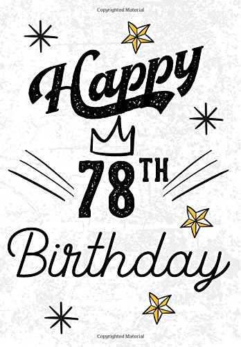 happy-78th-birthday-birthday-gifts-for-men-birthday-journal-notebook-for-78-year-old-for-journaling-doodling-7-x-10-birthday-keepsake-book