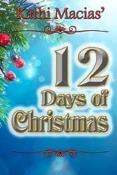 12 Days of Christmas by Kathi Macias (2014-05-07)