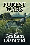Forest Wars, Graham Diamond, 1419675672