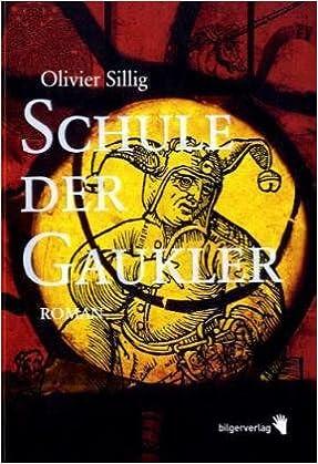 Olivier Sillig: Schule der Gaukler; Homo-Bücher alphabetisch nach Titeln