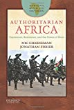 Authoritarian Africa: Repression, Resistance, and