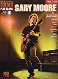 Gary Moore: Guitar Play-Along Volume 139