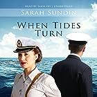When Tides Turn: The Waves of Freedom, Book 3 Hörbuch von Sarah Sundin Gesprochen von: Tanya Eby