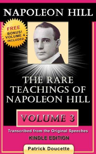 NAPOLEON HILL: The Rare Teachings of Napoleon Hill – Volume 3