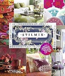 Stilmix -: Stylish wohnen mit Vintage, Retro, Ethno, Kitsch & Co. -  -