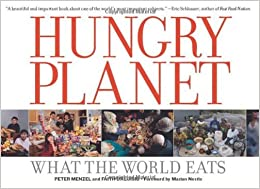 image for Hungry Planet: What the World Eats by Peter Menzel (2007-09-01)