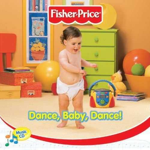 - Fisher Price // Dance Baby Dance