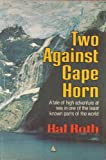 Two Against Cape Horn, Hal Roth, 039303223X