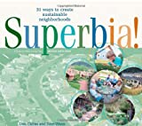 Superbia: 31 Ways to Create Sustainable Neighborhoods