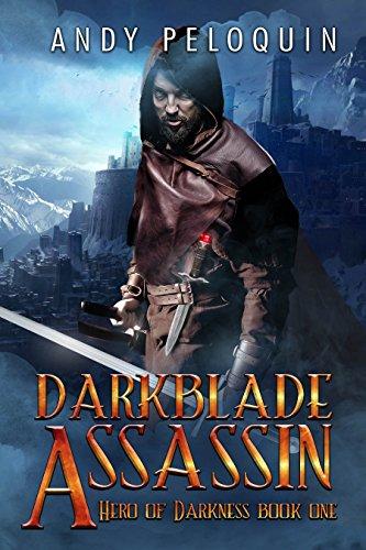 Darkblade Assassin: An Epic Fantasy Adventure (Hero of Darkness Book 1) (Canvas Rookie)