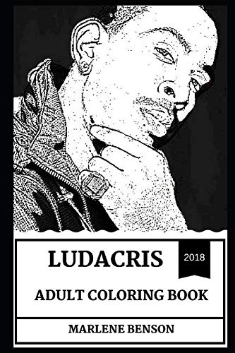 Ludacris Adult Coloring Book: Hip-Hop Cash King and Fast and Furious Star, Legendary Rapper and Prodigy Inspired Adult Coloring Book (Ludacris Books)]()