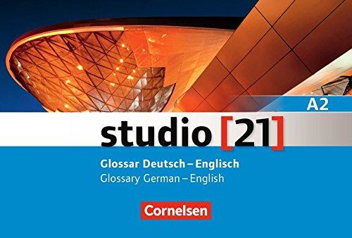 Studio [21] - Grundstufe: A2: Gesamtband - Glossar Deutsch-Englisch