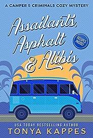 Assailants, Asphalt & Alibis (A Camper & Criminals Cozy Mystery Series