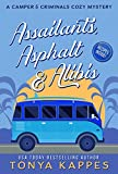 Assailants, Asphalt & Alibis: A Camper & Criminals Cozy Mystery Series Book 8