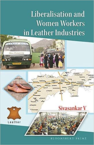 Buy Liberalisation and Women Workers in Leather Industries Book
