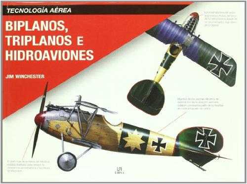Descargar Libro Biplanos, Triplanos E Hidroaviones Jim Winchester