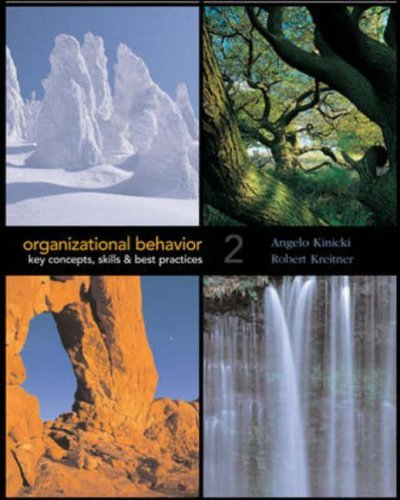 Organizational Behavior: Key Concepts, Skills And Best Practices by Angelo Kinicki (2005-01-30)
