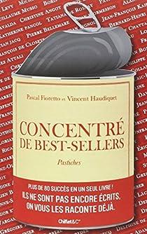 Concentré de best-sellers - Pastiches par Fioretto