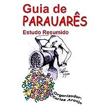 Guia Resumido de PARAUARÊS: Resumo do Patoá Paraense (Portuguese Edition)